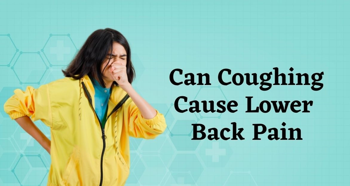 Can coughing cause lower back pain