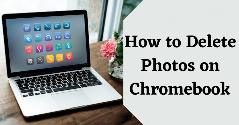 How to Delete Photos on Chromebooks