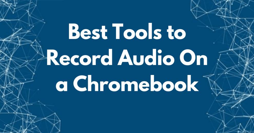 Chromebook Audio Recorder